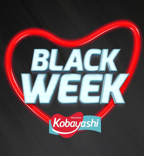 [CAMPANHA BLACK WEEK DROGARIA KOBAYASHI]